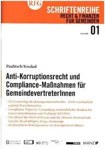 Anti-Korruptionsrecht und Compliance Maßnahmen für Gemeindevertr