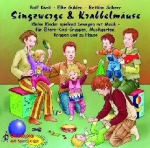 Singzwerge & Krabbelmäuse. CD
