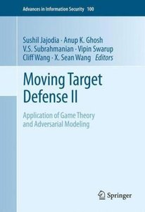 Moving Target Defense II