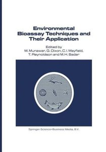 Environmental Bioassay Techniques and their Application