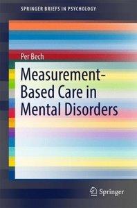 Measurement-based care in mental disorders