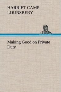 Making Good on Private Duty