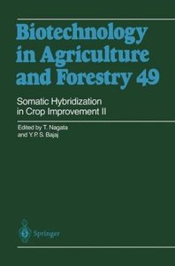 Somatic Hybridization in Crop Improvement II