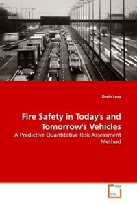 Fire Safety in Today's and Tomorrow's Vehicles