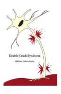 Double-Crush Syndrome