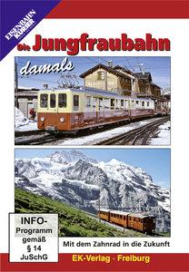 Die Jungfraubahn damals