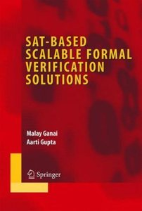 SAT-Based Scalable Formal Verification Solutions