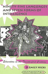Ninety-five Languages and Seven Forms of Intelligence