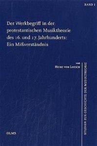 Der Werkbegriff in der protestantischen Musiktheorie des 16. und