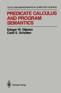 Predicate Calculus and Program Semantics