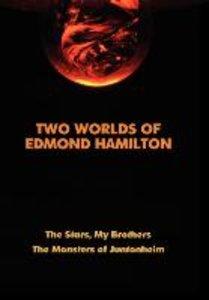 Two Worlds of Edmond Hamilton
