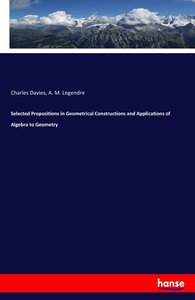 Selected Propositions in Geometrical Constructions and Applicati