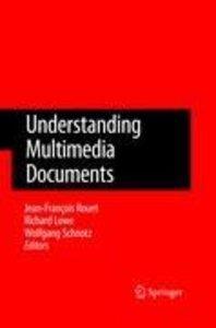 Understanding Multimedia Documents