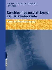 Beschleunigungsverletzung der Halswirbelsäule