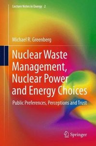 Nuclear Waste Management, Nuclear Power and Energy Choices