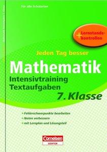 Jeden Tag besser Mathematik 7. Schuljahr. Intensivtraining Texta