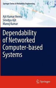 Dependability of Networked Computer-based Systems