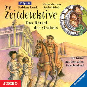 Die Zeitdetektive 08. Die Rätsel des Orakels