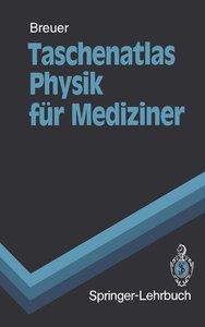 Taschenatlas Physik für Mediziner