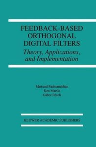 Feedback-Based Orthogonal Digital Filters
