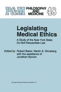 Legislating Medical Ethics