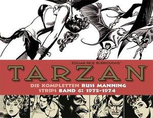 Tarzan: Die kompletten Russ Manning Strips / Band 6 1972 - 1974