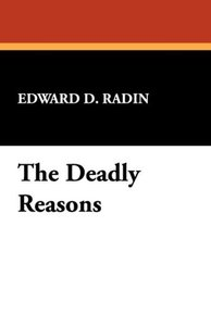 The Deadly Reasons