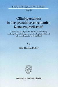 Gläubigerschutz in der grenzüberschreitenden Konzerngesellschaft