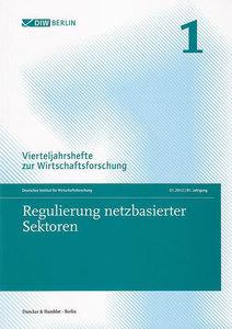 Regulierung netzbasierter Sektoren