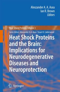 Heat Shock Proteins and the Brain