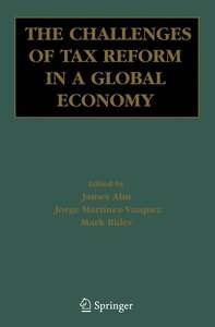 The Challenges of Tax Reform in a Global Economy