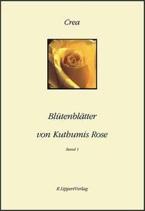 Blütenblätter von Kuthumis Rose 1