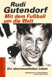 Mit dem Fußball um die Welt