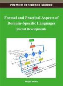 Formal and Practical Aspects of Domain-Specific Languages: Recen