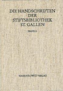 Die Handschriften der Stiftsbibliothek St. Gallen / Abt. Liturgi
