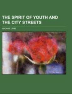 The Spirit of Youth and the City Streets