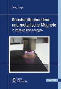 Kunststoffgebundene und metallische Magnete in lösbaren Verbindu