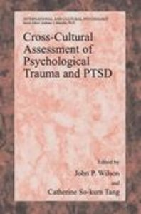 Cross-Cultural Assessment of Psychological Trauma and PTSD