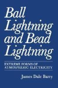 Ball Lightning and Bead Lightning