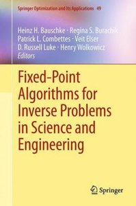 Fixed-Point Algorithms for Inverse Problems in Science and Engin