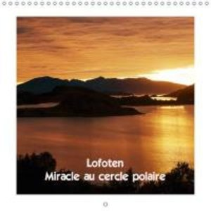 Lofoten Miracle au cercle polaire (Calendrier mural 2015 300 × 3