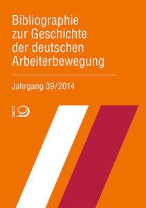 Bibliographie zur Geschichte der deutschen Arbeiterbewegung, Jah