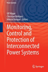 Monitoring, Control and Protection of Interconnected Power Syste