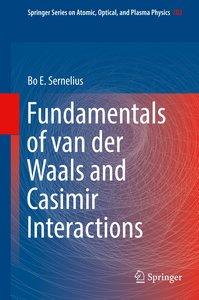 Fundamentals of van der Waals and Casimir Interactions