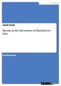 Racism in the Adventures of Huckleberry Finn