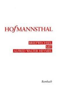 Briefwechsel mit Alfred Walter Heymel