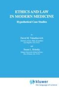 Ethics and Law in Modern Medicine