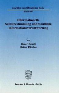 Informationelle Selbstbestimmung und staatliche Informationsvera