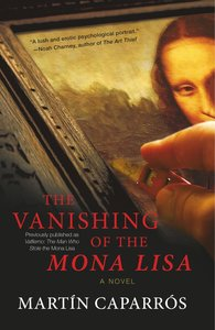 Vanishing of the Mona Lisa