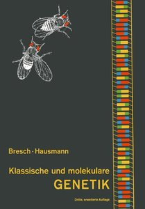 Klassische und molekulare Genetik